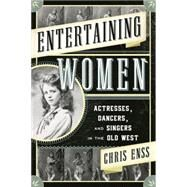 Entertaining Women by Enss, Chris, 9781442247338