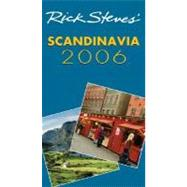 Rick Steves' Scandinavia 2006 by Steves, Rick, 9781566917339