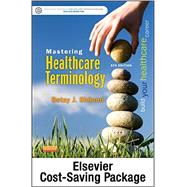 Bundle: Mastering Healthcare Terminology 5e with Mastering Healthcare Terminology  Access Card by Shiland, Betsy J., 9780323357340