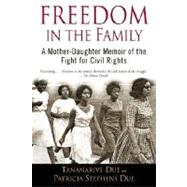 Freedom in the Family by DUE, TANANARIVEDUE, PATRICIA STEPHENS, 9780345447340