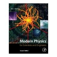 Modern Physics: For Scientists and Engineers by Morrison, John C., 9780128007341