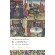 Le Morte D'Arthur The Winchester Manuscript by Malory, Thomas; Cooper, Helen, 9780199537341