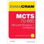 MCTS 70-680 Exam Cram Microsoft Windows 7, Configuring by Regan, Patrick, 9780789747341