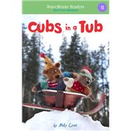Cubs in a Tub by Coxe, Molly, 9781940947341
