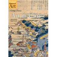 Art in China by Clunas, Craig, 9780199217342