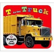 T is for Truck by Priddy, Roger, 9780312517342