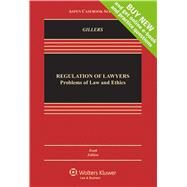 Regulation of Lawyers Problems of Law and Ethics by Gillers, Stephen, 9781454847342