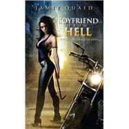 Boyfriend from Hell by Quaid, Jamie, 9781501127342