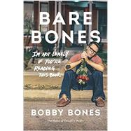 Bare Bones by Bones, Bobby, 9780062417343