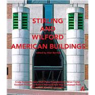 Stirling + Wilford American Buildings by Berman, Alan, 9781908967343