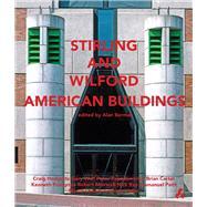 Stirling + Wilford American Buildings by Berman, Alan, 9781908967343