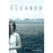 Eleanor by Worthen, Johnny, 9781939967343