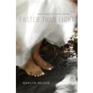 Faster Than Light by Nelson, Marilyn, 9780807147344