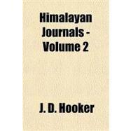 Himalayan Journals - by Hooker, J. d., 9781153627344