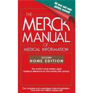 The Merck Manual of Medical Information; Second Home Edition
