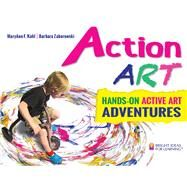 Action Art: Hands-On Active Art Adventures by Kohl, MaryAnn F.; Zaborowski, Barbara, 9780935607345