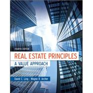 Real Estate Principles: A Value Approach by Ling, David; Archer, Wayne, 9780073377346