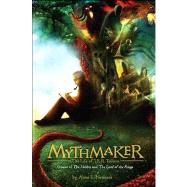 Mythmaker : The Life of J. R. R. Tolkien, Creator of the Hobbit and the Lord of the Rings