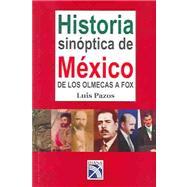 Historia Sinoptica De Mexico: De Los Olmecas A Fox by Pazos, Luis, 9789681337346