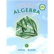 Elementary & Intermediate Algebra for College Students, Media Update by Angel, Allen R.; Runde, Dennis, 9780321927347