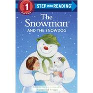 The Snowman and the Snowdog by BRIGGS, RAYMOND, 9780385387347