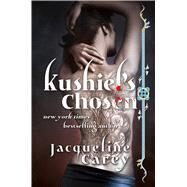 Kushiel's Chosen A Novel by Carey, Jacqueline, 9780765307347