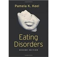 Eating Disorders by Keel, Pamela K., 9780190247348