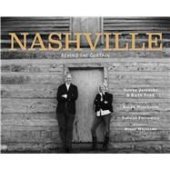 Nashville: Behind the Curtain by Jasinski, Sonya; York, Kate; Musgraves, Kacey; Followill, Nathan; Williams, Holly, 9781608877348