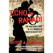 Echo in Ramadi by Huesing, Scott A.; Livingston, James, 9781621577348