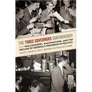 The Three Governors Controversy by Bullock, Charles S., III; Buchanan, Scott E.; Gaddie, Ronald Keith, 9780820347349