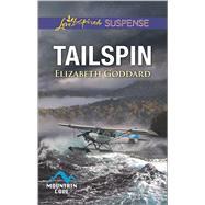 Tailspin by Goddard, Elizabeth, 9780373447350