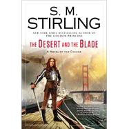 The Desert and the Blade by Stirling, S. M., 9780451417350