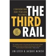 The Third Rail by LEECH, JIM, 9780771047350