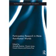 Participatory Research in More-than-Human Worlds by Bastian; Michelle, 9781138957350