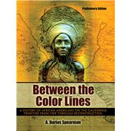 Between the Color Lines by Spearman, A. Darius, 9781465277350
