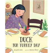 Duck for Turkey Day by Jules, Jacqueline; Mitter, Kathryn, 9780807517352