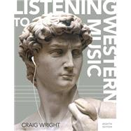 Listening to Western Music (with Download, 1 term (6 months) Printed Access Card) by Wright, Craig, 9781305627352