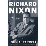 Richard Nixon by FARRELL, JOHN A., 9780385537353