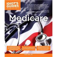 Idiot's Guides Medicare by Feke, Tanya, M.D., 9781615647354
