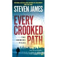 Every Crooked Path by James, Steven, 9780451467355