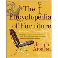 Encyclopedia of Furniture : Third Edition - Completely Revised by ARONSON, JOSEPH, 9780517037355