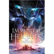 The Immortal Heights by Thomas, Sherry, 9780062207357