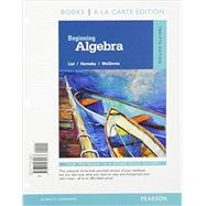 Beginning Algebra, Books a la Carte Edition, Plus MyMathLab -- Access Card Package, 12/e by Lial, Margaret L.; Hornsby, John; McGinnis, Terry, 9780134197357
