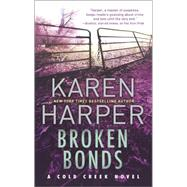 Broken Bonds by Harper, Karen, 9780778317357