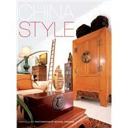China Style by Leece, Sharon; Freeman, Michael, 9780794607357