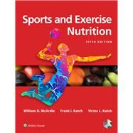 Sports and Exercise Nutrition by McArdle, William D., 9781496377357
