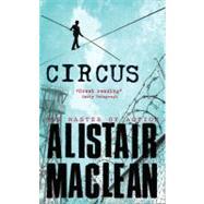 Circus by MacLean, Alistair, 9780006167358