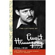 The Letters of Ernest Hemingway by Ernest Hemingway , Edited by Rena Sanderson , Sandra Spanier , Robert W. Trogdon, 9780521897358