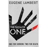 The Sign of One by Lambert, Eugene, 9781405277358