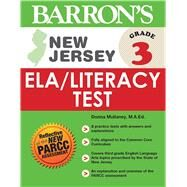 Barron's New Jersey, Grade 3 Ela/Literacy Test by Mullaney, Donna, 9781438007359